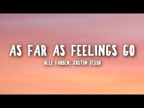 Alle Farben, Justin Jesso - As Far As Feelings Go (Lyrics)