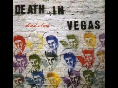 Death In Vegas - Dirt (album version)