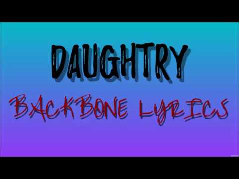 Daughtry- Backbone lyrics