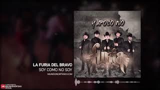 La Furia Del Bravo- Soy Como No Soy (2018)