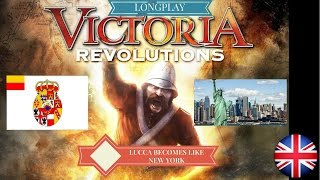 Victoria Revolutions - Lucca becomes like New York