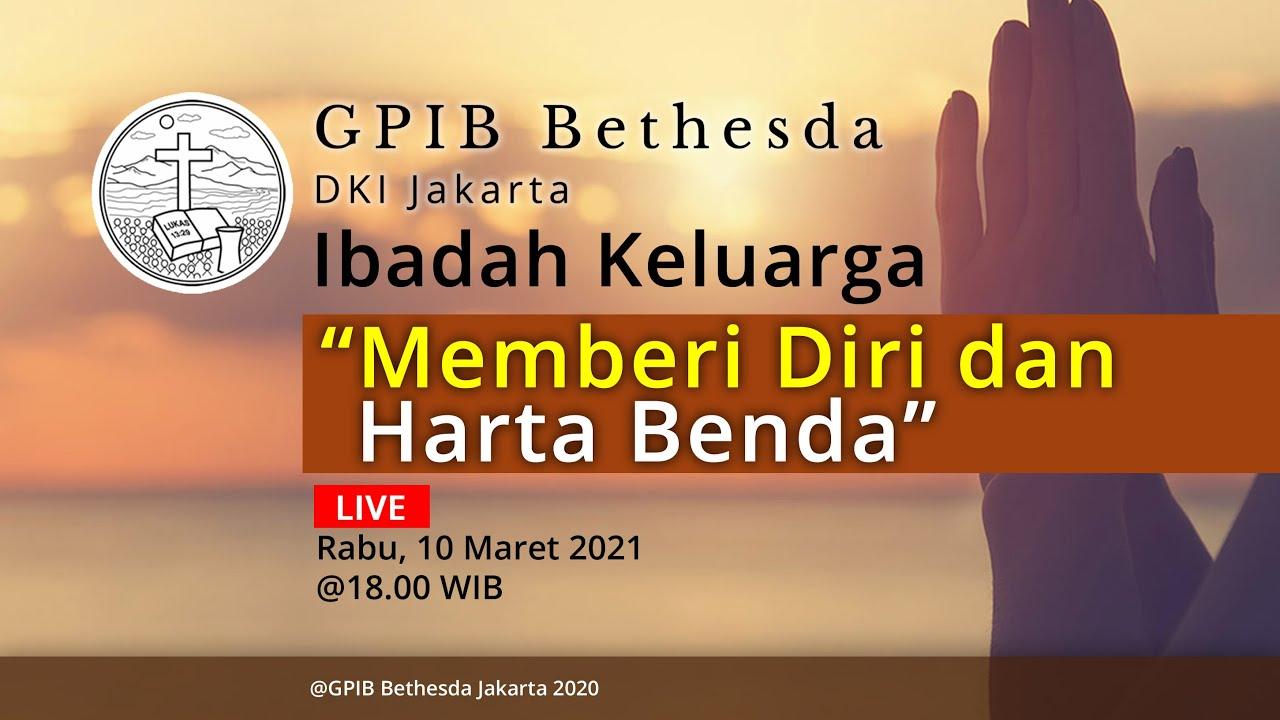 Ibadah Keluarga GPIB Bethesda (10 Maret 2021)