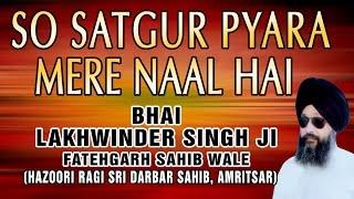 So Satgur Pyara Mere - So Satgur Pyara