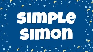 Simple Simon Lyrics | Nursery Rhymes | Children Love to Sing