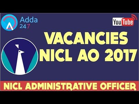 NICL Administrative Officer 2017 || Vacancy || Recruitment || Online Coaching for SBI IBPS Bank PO