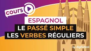 Le passé simple - Les verbes réguliers - Espagnol