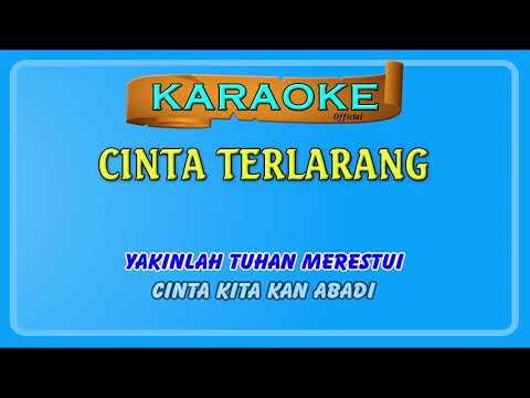 Karaoke – Cinta Terlarang Versi Karaoke dan Smule