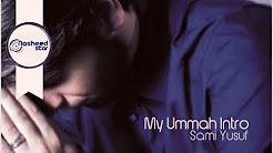 Sami Yusuf - My Ummah Album