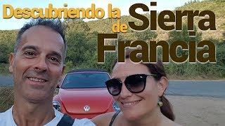 ¡Descubriendo la Sierra de Francia!