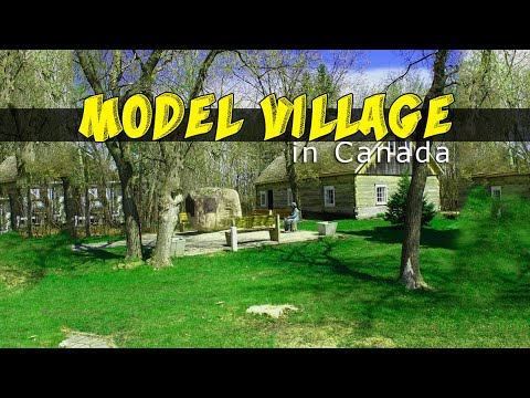 Tour of a Canadian Model Village in Ontario (Unedited)