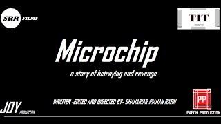 Microchip-A short film-watch till e...