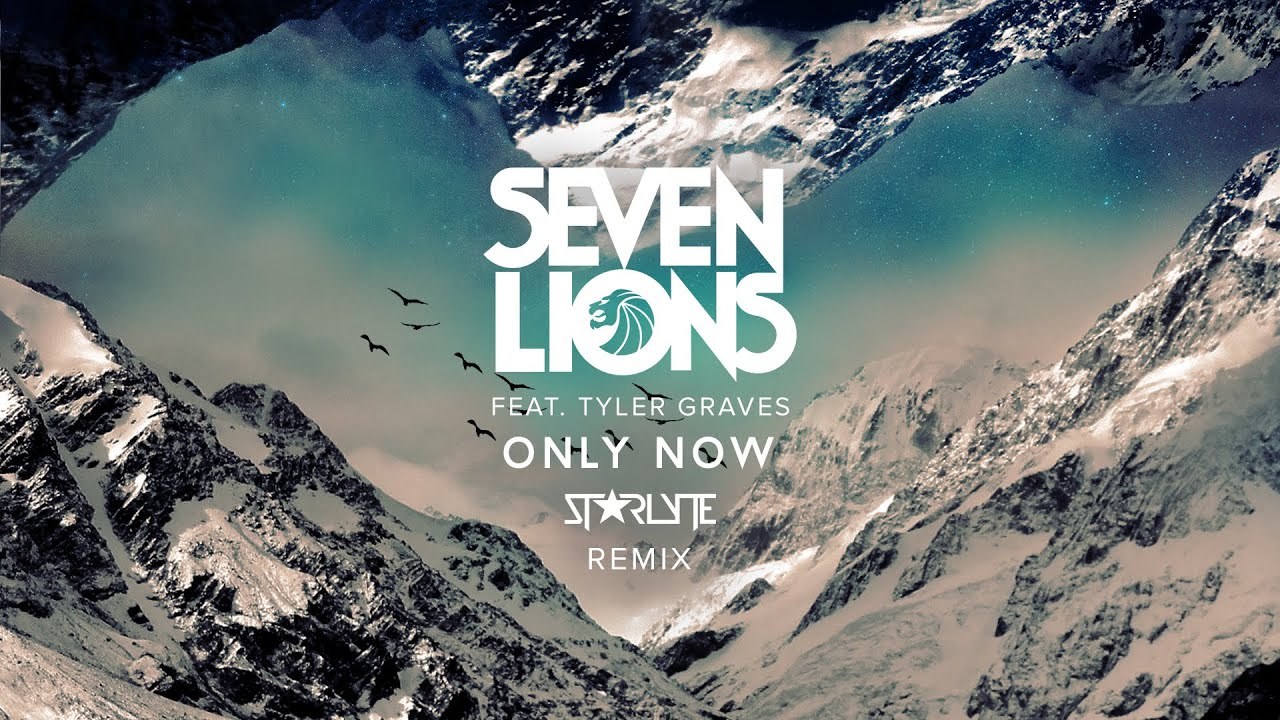 Seven Lions feat. Tyler Graves - Only Now (Starlyte Remix) [RUNNER UP WINNER]
