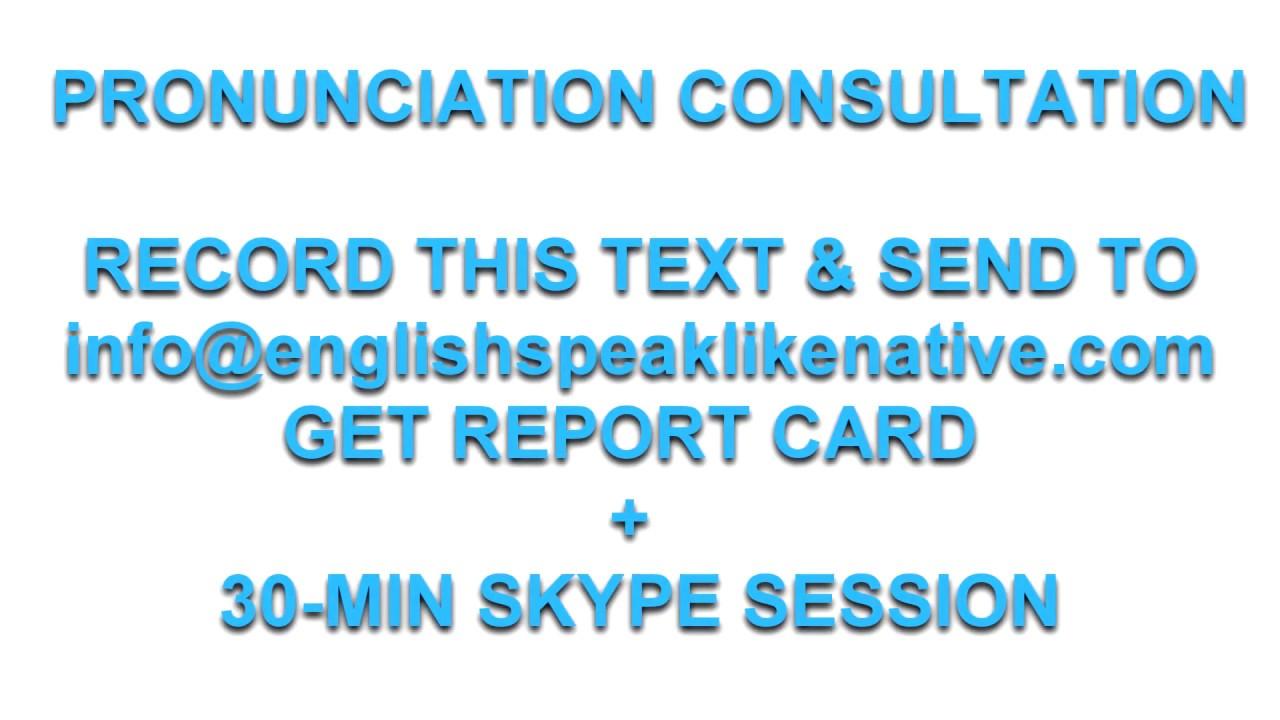 Speak English to Impress: Online Pronunciation and fluency