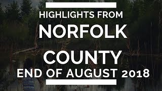 Highlights from our trip to Norfolk County in Ontario