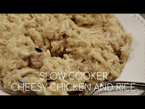 SLOW COOKER Cheesy Chicken and Rice   Margot Brown
