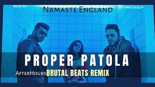 Proper Patola Remix | Namaste England | Arjun Kapoor | Parineeti | Badshah | Aastha Gill | Diljit