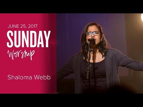 Catch The Fire Worship with Shaloma Webb (Sunday, 25 Jun 2017)