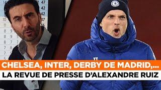 📰 Chelsea, Barcelone, Inter Milan, Derby de Madrid,... La revue de presse du jour par Alexandre Ruiz