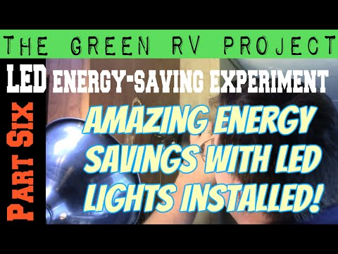 The Green RV Project: Part 6. LED lights save huge on energy