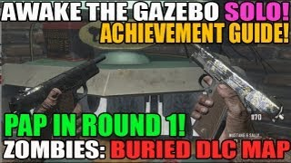 """Awaken The Gazebo"" Achievement in SOLO Tutorial PAP a gun in Round 1 Buried Zombies DLC"