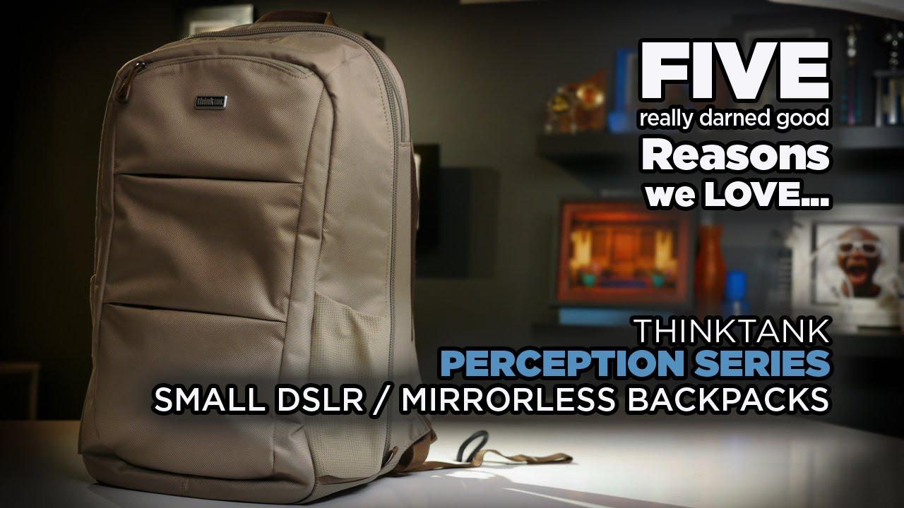 5 Reasons We LOVE.. ThinkTank PERCEPTION Backpack - YouTube
