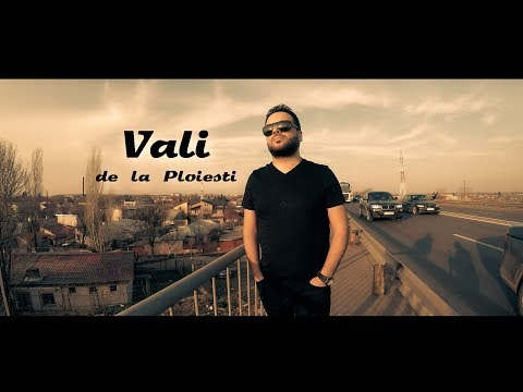 Vali de la Ploiesti - De voi muri ( Oficial Video 4K ) HiT 2018