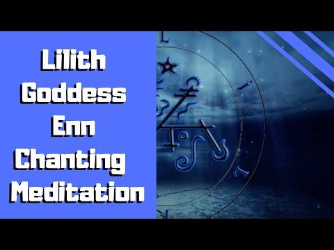 Lady Lilith Enn Chanting