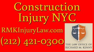 (212) 421-0300 Harrison NYC Construction Accident Lawyer Injury Litigation Attorney