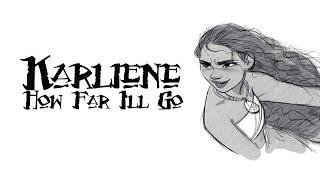 Karliene - How Far I