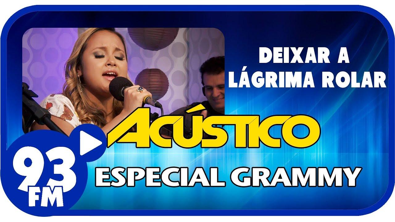 Bruna Karla - DEIXAR A LÁGRIMA ROLAR - Acústico 93 Especial Grammy - AO VIVO - Novembro de 2013