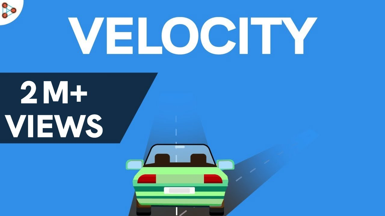 physics what is velocity youtube