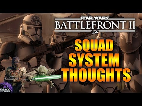 Thoughts on the NEW SQUAD SYSTEM - Positives & Problems   Star Wars Battlefront 2 thumbnail