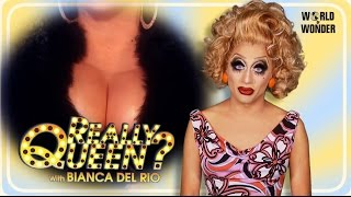 Enjoy the video? Subscribe here! http://bit.ly/1fkX0CV On this episode of Really Queen?, Bianca Del Rio throws shade at Michelle Visage and her two best ...
