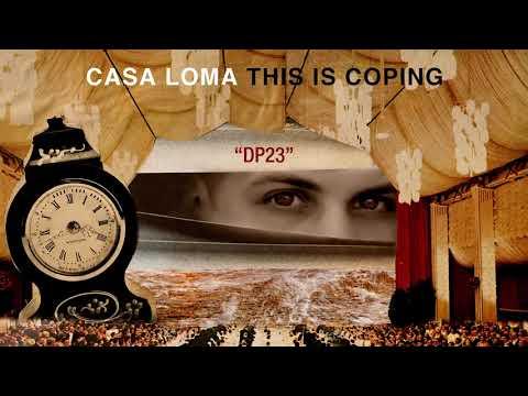 """Casa Loma """"DP23"""""""
