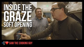 Inside the Soft Opening of Graze   Sam the Cooking Guy (DH 023)