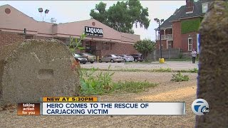 Hero comes to the rescue of carjacking victim