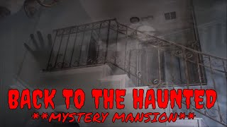 RETURN TO THE **HAUNTED MYSTERY MANSION**!!