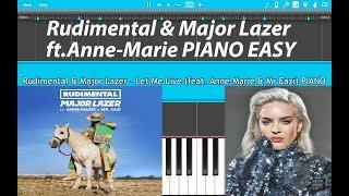 Rudimental & Major Lazer - Let Me Live PIANO EASY (Piano Cover) (feat. Anne-Marie & Mr Eazi)