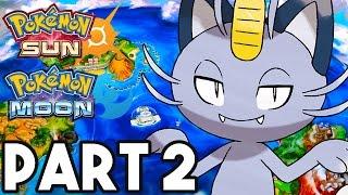 Pokemon Sun and Moon Gameplay Walkthrough Part 2 - ALOLA FORMS!! (3DS Pokemon Sun Gameplay)