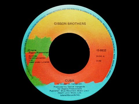 Gibson Brothers ~ Cuba 1978 Disco Purrfection Version
