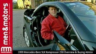 1999 Mercedes-Benz SLK Kompressor 230 Overview & Buying Advice
