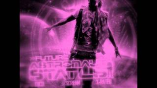 Future - Space Cadets (Chopped & Screwed)