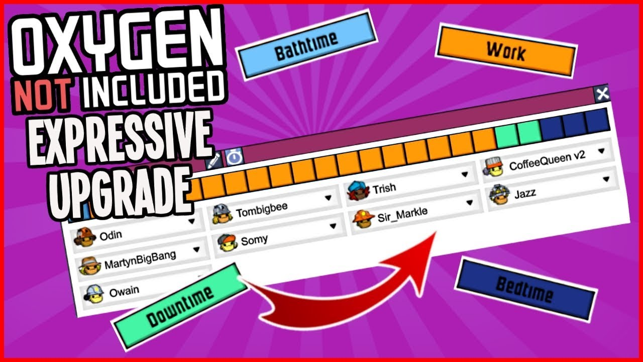 new colony work schedule!! oxygen not included expressive upgrade