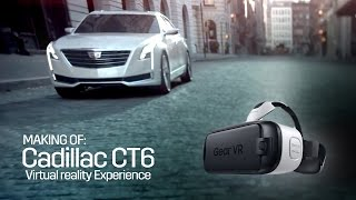 Making of: Cadillac CT6 Virtual Reality Experience (2016)
