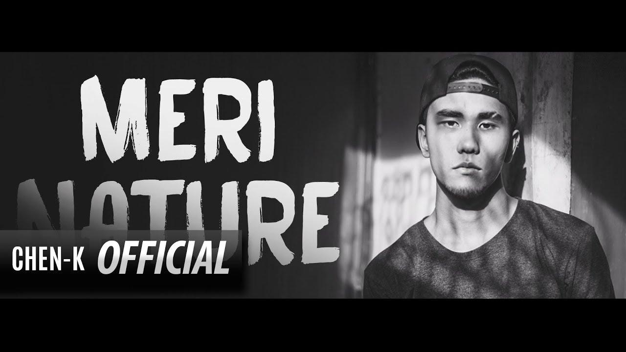 CHEN-K - Meri Nature (Lyrics Video)