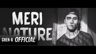Chen-K Meri Nature Lyrics Urdu Rap.mp3