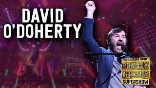 David O'Doherty - Opening Night Comedy Allstars Supershow 2018