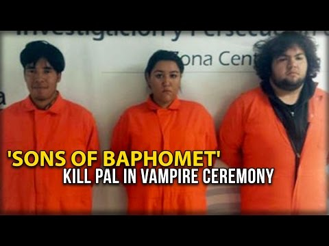 'SONS OF BAPHOMET' KILL PAL IN VAMPIRE CEREMONY