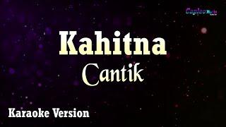 Kahitna - Cantik (Karaoke Version)