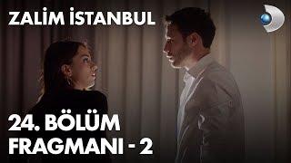 Zalim İstanbul 24. Bölüm Fragmanı - 2